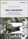 Bed & Breakfast. Business plan per tutti